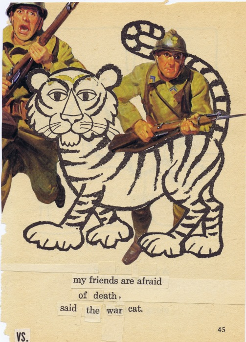 war cat - my friends are afraid of death said the war cat, collage by katie blake, 2015